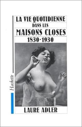 Couverture du livre : Les maisons closes : 1830-1930