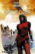 Heris Serrano, tome 1 : Partie de Chasse