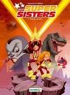 Les Supers Sisters, Tome 1 : Privées de laser