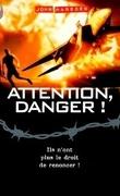Tomorrow, quand la guerre a commencé, tome 5 : Attention, Danger!