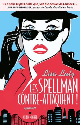 Couverture du livre : Les Spellman, tome 4 : Les Spellman contre-attaquent !