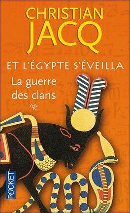 Couverture du livre : Et l'Egypte s'éveilla, Tome 1 : La Guerre des clans