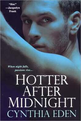 Couverture du livre : Midnight, Tome 1 : Hotter After Midnight