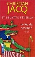 Et l'Egypte s'éveilla, Tome 2 : Le Feu du scorpion