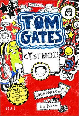 Couverture du livre : Tom Gates, tome 1 : C'est moi !