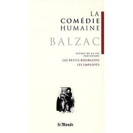 Couverture du livre : La Comédie humaine, tome 16 : Scènes de la vie parisienne : Les Petits Bourgeois ; Les Employés