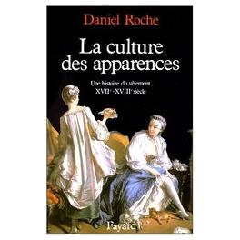 La Culture Des Apparences Une Histoire Du Vetement Xviie