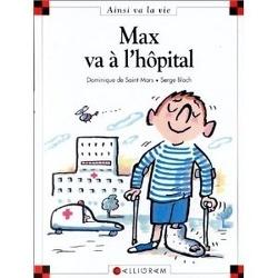 Couverture de Max va à l'hôpital