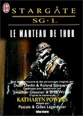 Stargate SG-1, tome 2 : Le marteau de Thor