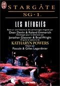 Stargate SG-1, tome 3 : Les réfugiés