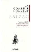 La Comédie humaine, tome 21 : Études philosophiques : Maître Cornélius ; L'Auberge rouge