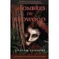 Les ombres de Redwood