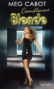 Blonde, Tome 3 : Éternellement blonde
