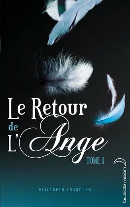 Couverture du livre : Le Retour de l'Ange, Tome 1