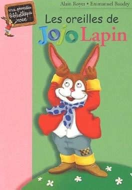 Couverture du livre : Les oreilles de Jojo Lapin
