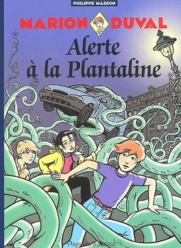 Couverture du livre : Marion Duval, Tome 13 : Alerte à la Plantaline