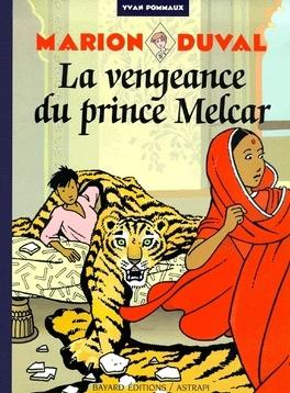 Couverture du livre : Marion Duval, Tome 8 : La Vengeance du Prince Melcar