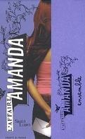 L'Affaire Amanda, Tome 2 : Ensemble