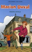 Marion Duval, Tome 16 : Photo fatale