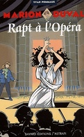 Marion Duval, Tome 2 : Rapt à l'opéra