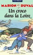 Marion Duval, Tome 4 : Un croco dans la Loire