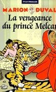 Marion Duval, Tome 8 : La Vengeance du Prince Melcar