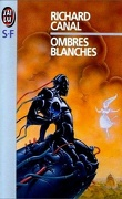 Trilogie Africaine, tome 2 : Ombres blanches