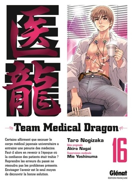 Couverture du livre : Team Medical Dragon, Tome 16