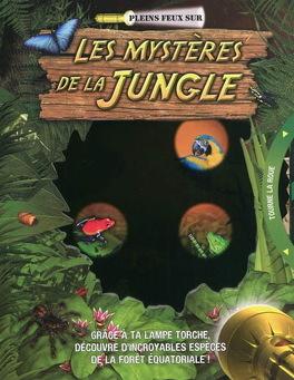 Couverture du livre : Les Mystères de la jungle