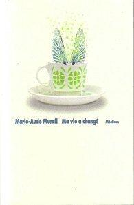 Couverture du livre : Ma vie a changé