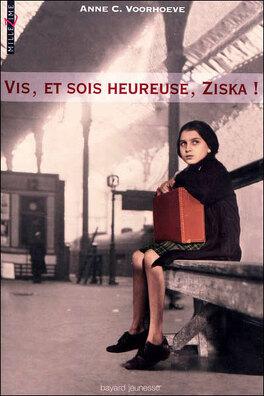 Couverture du livre : Vis, et sois heureuse, Ziska !