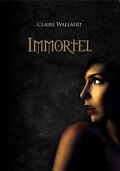 Immortel, Tome 1 : Immortel