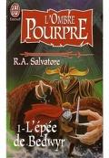 L'Ombre Pourpre, tome 1 : L'épée de Bedwyr