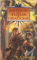 La saga des lances, tome 3 : Le retour du tueur de dragons