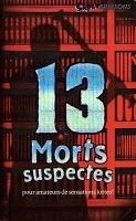 Couverture du livre : 13 morts suspectes