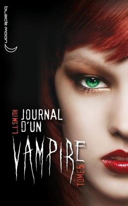 Couverture du livre : Journal d'un vampire, Tome 5 : L'Ultime Crépuscule