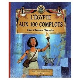 Couverture du livre : L'Egypte aux 100 complots
