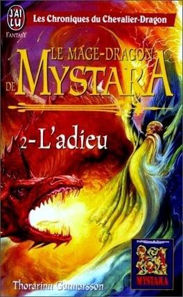 Couverture du livre : Le mage-dragon de Mystara, tome 2 : L'adieu