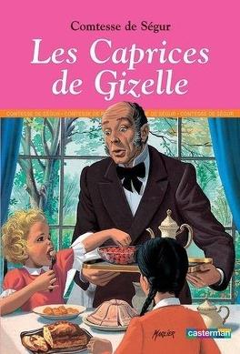 Couverture du livre : Les Caprices de Giselle