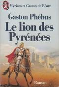 Gaston Phébus, Tome 1 : Le lion des Pyrénées