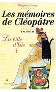 Les Mémoires de Cléopâtre, Tome 1 : La Fille d'Isis