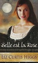 Lowlands écossais, Tome 2 : Belle est la rose