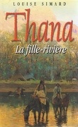 Thana : La fille rivière