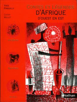 Couverture du livre : Contes et Légendes d'Afrique d'Ouest en Est