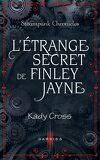Steampunk Chronicles, Tome 0,5 : L'étrange secret de Finley Jayne