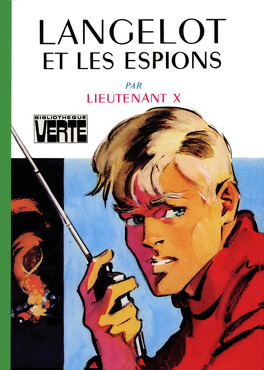 Couverture du livre : Langelot, tome 2 : Langelot et les espions
