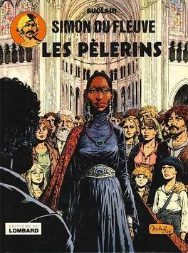 Couverture du livre : Simon du fleuve, Tome 4 : Les pèlerins