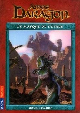 Couverture du livre : Amos Daragon, tome 11 : le masque de l'éther