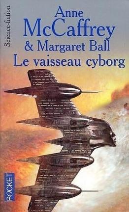 Couverture du livre : Cycle des Partenaires, tome 2 : Le vaisseau cyborg