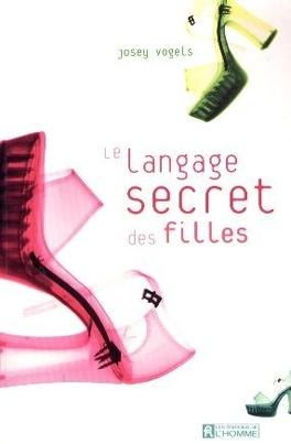 Couverture du livre : Le Langage secret des filles